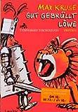 Max Kruse: Gut gebrüllt, Löwe (Taschenbuch)