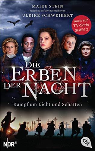 Die Erben der Nacht - Kampf um Licht und Schatten (Buch zur TV-Serie)
