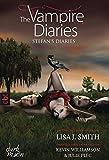 The Vampire Diaries - Stefan's Diaries, Band 5: Schatten des Schicksals