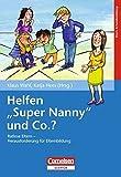 """Helfen """"Super Nanny"""" & Co?: Ratlose Eltern - Herausforderung für die Elternbildung"""