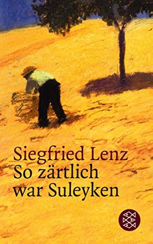 So zärtlich war Suleyken.