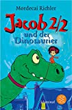 Jacob Two-Two und der Dinosaurier