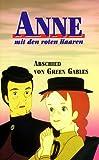 Anne mit den roten Haaren 3 - Abschied von Green Gables