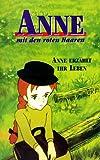 Anne mit den roten Haaren 4 - Anne erzählt ihr Leben
