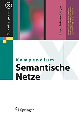 Kompendium semantische Netze: Konzepte, Technologie, Modellierung