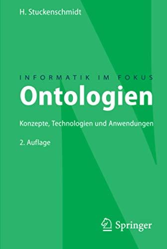 Ontologien: Konzepte, Technologien und Anwendungen