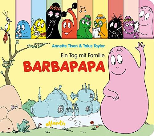 Ein Tag mit Familie Barbapapa: Papp-Bilderbuch mit Figurenregister.