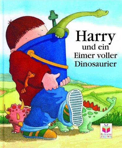 Harry und der Eimer voller Dinosaurier
