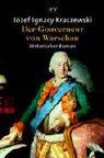 Gouverneur von Warschau. Historischer Roman.