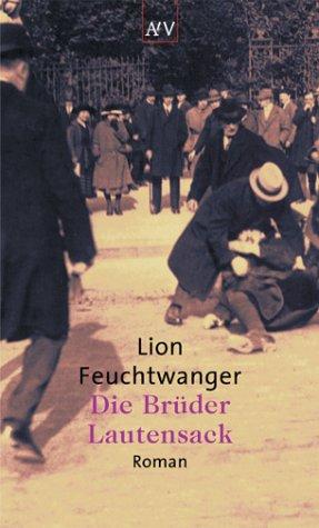 Lion Feuchtwanger: Die Brüder Lautensack (Paperback)