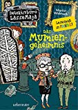 Detektivbüro LasseMaja 24. Das Mumiengeheimnis.