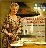 Johanna Fallers Leibgerichte