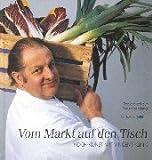 Vom Markt auf den Tisch: Koch-Kunst mit Vincent Klink