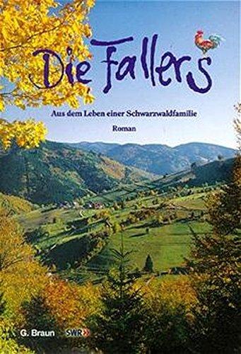 Roland Lang: Die Fallers. Aus dem Leben einer Schwarzwaldfamilie