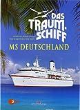 Das Traumschiff - MS Deutschland