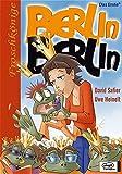 Berlin, Berlin (Comic): Bd. 1, Froschkönige