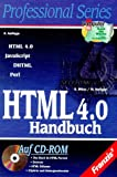 HTML 4.0 Handbuch. HTML, JavaScript, DHTML, Perl.