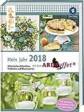 Mein Jahr 2018 mit dem ARD-Buffet: Kulinarisches, Dekoratives, Praktisches und Wissenswertes
