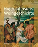 Buch: Hugh Johnsons Weingeschichte