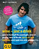Buch: Wine - Just a drink