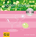 Buch: modern lounge –- Cocktails, Snacks & Sound