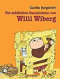 Die schönsten Geschichten von Willi Wiberg: Sammelband