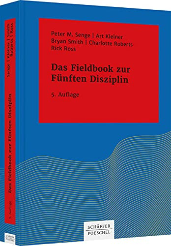 Das Fieldbook zur Fünften Disziplin