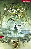 Die Chroniken von Narnia 1. Das Wunder von Narnia.
