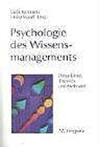 Psychologie des Wissensmanagements: Perspektiven, Theorien und Methoden
