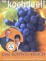 Kochduell, Das Rotweinbuch