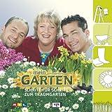 Mein Garten. Schritt für Schritt zum Traumgarten.