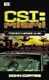 CSI Miami: Todsicheres Alibi.