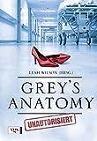 Grey's Anatomy: Unautorisiert
