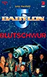 Babylon 5, Blutschwur