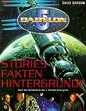 Babylon 5. Stories, Fakten, Hintergründe.