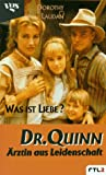 Dr. Quinn, Ärztin aus Leidenschaft: Was ist Liebe?