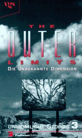 Outer Limits, Die unbekannte Dimension,