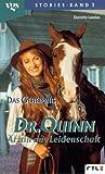 Dr. Quinn, Ärztin aus Leidenschaft: Das Geheimnis.