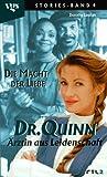 Dr. Quinn, Ärztin aus Leidenschaft: Die Macht der Liebe