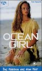 Ocean Girl, das Mädchen aus dem Meer