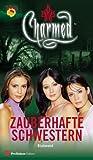 Charmed, Zauberhafte Schwestern, Bd.  5: Blutmond