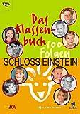 Schloss Einstein. Das Klassenbuch. 100 Folgen.