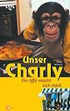 Unser Charly, Ein Affe macht sich stark