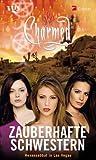 Charmed, Zauberhafte Schwestern, Bd. 23: Hexensabbat in Las Vegas