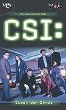 CSI: Stadt der Sünde.