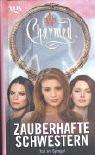 Charmed, Zauberhafte Schwestern, Bd. 29: Tod im Spiegel