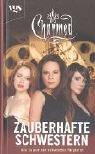 Charmed, Zauberhafte Schwestern, Bd. 32: Das Zepter der schwarzen Magierin