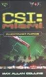 CSI: Miami, Bd. 2: Fluchtpunkt Florida.
