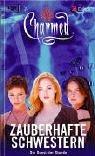 Charmed, Zauberhafte Schwestern, Bd. 44: Die Gunst der Stunde