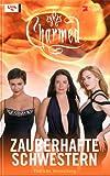 Charmed, Zauberhafte Schwestern, Bd. 45: Tödliche Versuchung